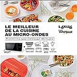 Telecharger Livres Lekue Livre Le meilleur de la cuisine au micro ondes (PDF,EPUB,MOBI) gratuits en Francaise