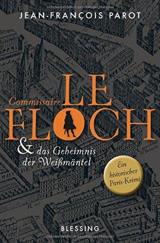 Commissaire Le Floch und das Geheimnis der Weißmäntel: Roman (Commissaire Le Floch-Serie, Band 1) -