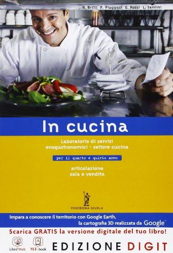 In cucina - Volume unico. Con Me book e Contenuti Digitali Integrativi online