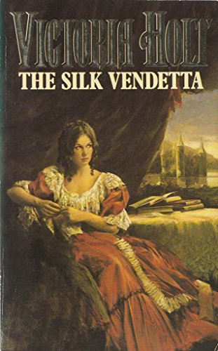 The Silk Vendetta por Victoria Holt