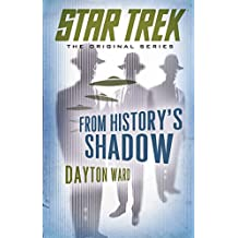 From History's Shadow (Star Trek: The Original Series) (English Edition)