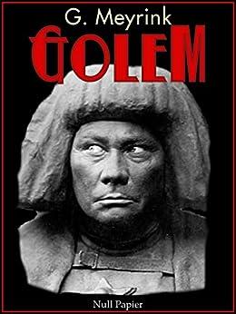 Der Golem: Ein phantastischer Roman (Horror bei Null Papier) von [Meyrink, Gustav]