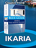 Ikaria - Blue Guide Chapter (from Blue Guide Greece the Aegean Islands) (English Edition)