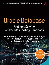 Oracle Database Problem Solving and Troubleshooting Handbook by Tariq Farooq (2016-04-28)
