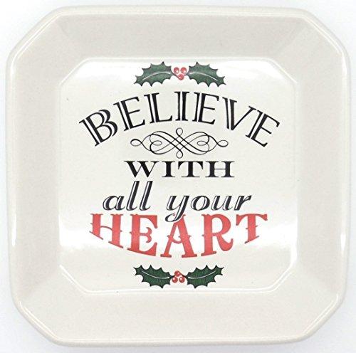 Believe mit alle Ihre Herz 15,2x 15,2cm Keramik Tidbit Tablett-Holly -