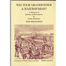 Was Your Grandfather a Railwayman?