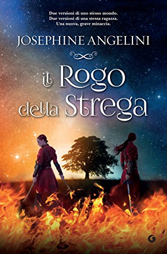 Il rogo della strega (The Worldwalker Vol. 3) di [Angelini, Josephine]