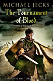 The Tournament of Blood (Knights Templar Mysteries Book 11)