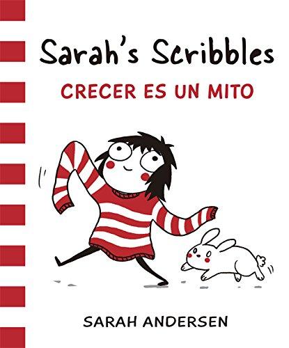 Sarah's Scribbles. Crecer Es Un Mito (Bridge) por Sarah Andersen