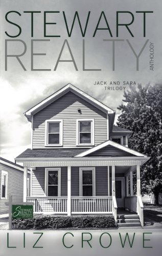 Stewart Realty Anthology: The Jack and Sara Trilogy