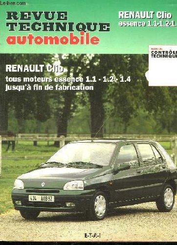 Revue technique automobile Renault Clio essence 1.1-1.2-1.4 tous moteurs essence jusqu'à fin de fabrication