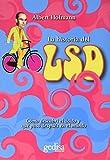 La historia del LSD (Testimonios)