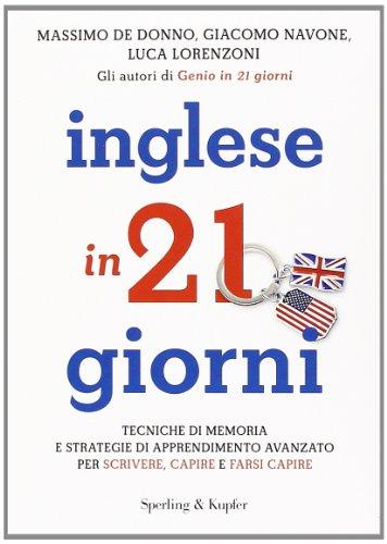 Inglese in 21 giorni (I grilli)