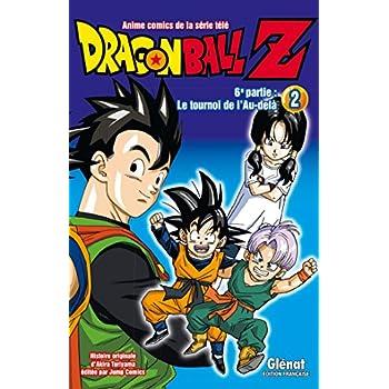 Dragon Ball Z - 6e partie - Tome 02: Le Tournoi de l'Au-delà