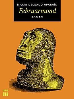 Februarmond: Roman