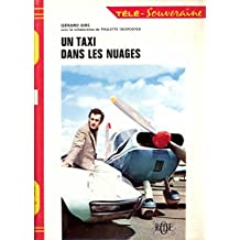 Un taxi dans les nuages.