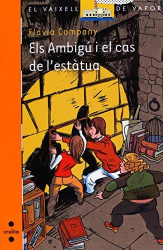 Els Ambigú i el cas de l'estàtua (El Barco de Vapor Naranja)