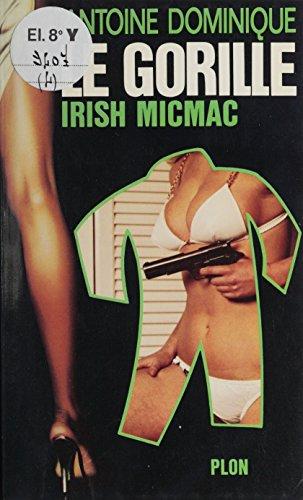 Irish micmac (Le Gorille) par Antoine Dominique