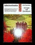 Auvergne und Zentralmassiv: Entdeckungsreisen von Clermont-Ferrand über die Vulkane und Schluchten des Zentralmassivs zum Cevennen-Nationalpark (DuMont Kunst-Reiseführer)