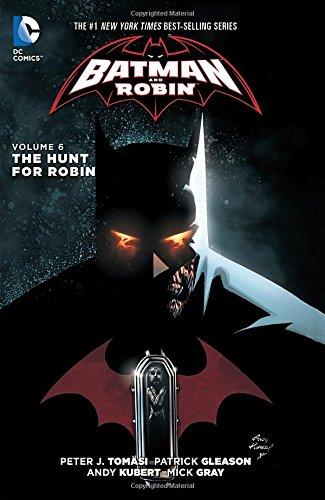 Batman and Robin Volume 6: The Hunt for Robin HC (The New 52) (Batman & Robin)