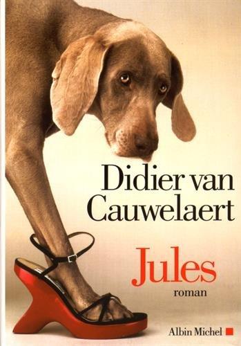 Jules / Didier Van Cauwelaert   Van Cauwelaert, Didier (1960-....). Auteur