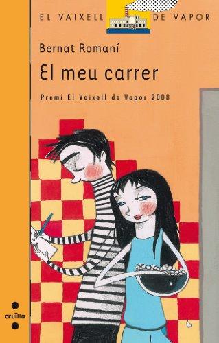 El meu carrer (eBook-ePub) (Barco de Vapor Naranja Book 166) (Catalan Edition) por Bernat Romaní