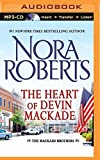 The Heart of Devin MacKade (The MacKade Brothers) by Nora Roberts (2014-07-15)