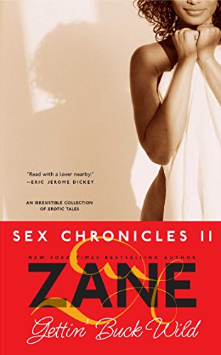 gettin-buck-wild-sex-chronicles-ii-zane-does-incredible-erotic-things