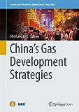 China's Gas Development Strategies