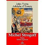 Michel Strogoff - Théâtre (entièrement illustré) - Arvensa Editions (French Edition)