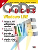 CODE Focus Magazine - 2008 - Vol. 5 - Issue 2 - Windows Live (Ad-Free!) (English Edition)
