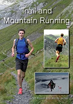 Trail and Mountain Running par [Rowell, Sarah, Dodds, Wendy]