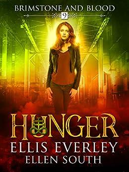 Hunger: Brimstone and Blood Book 9 by [Everley, Ellis, South, Ellen]
