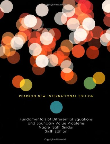 Fundamentals of Differential Equations and Boundary Value Problems: Pearson New International Edition