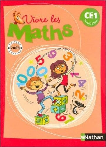 Vivre les Maths CE1 de Louis Corrieu,Jacqueline Jardy,Jacky Jardy ( 30 avril 2008 )