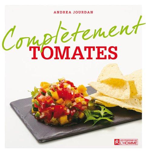 Complètement tomates - Andrea Jourdan sur Bookys