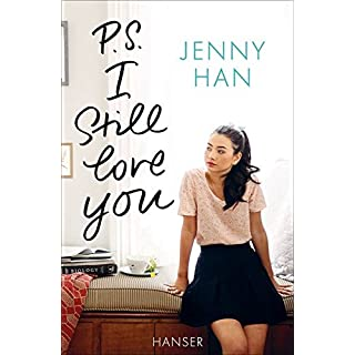P.S. I still love you (Boys Trilogie, Band 2)