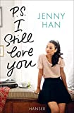 P.S. I still love you (Boys Trilogie, Band 2) - Jenny Han