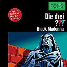 Black Madonna: Englisch lernen ab dem 3. Lernjahr (Die drei ???)
