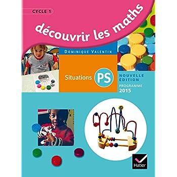 Découvrir les mathématiques Petite Section éd. 2015 - Guide de l'enseignant