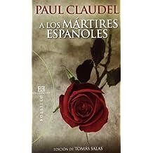 A los mártires españoles: Edición de Tomás Salas (Bolsillo)
