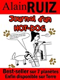 Journal d'un hot-dog (French Edition)