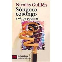 Sóngoro Cosongo y otros poemas: Selección del autor (El Libro De Bolsillo - Literatura)