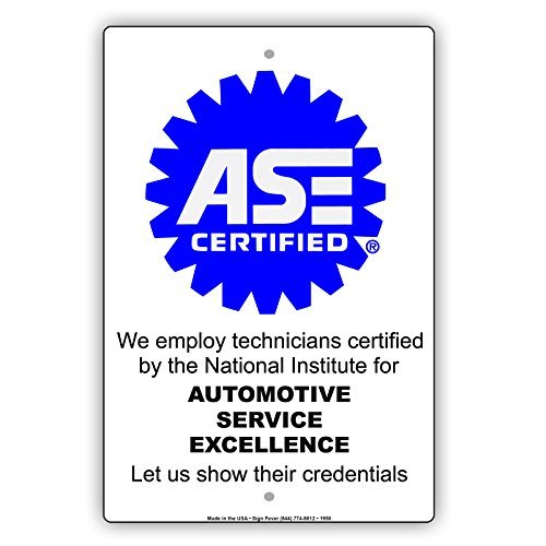 bienternary ASE Zertifiziert beschäftigen Wir Techniker durch National Zertifiziert für Automotive Service Excellence Alert Vorsicht Achtung Hinweis Aluminium Schild Metall Schilder 8x 12 -