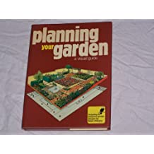 Planning Your Garden: A Visual Guide