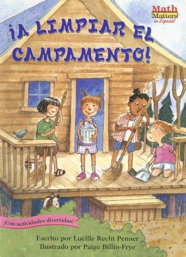 A Limpiar El Campamento!/Clean-sweep Campers par Lucille Recht Penner