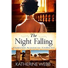 The Night Falling by Webb, Katherine (2015) Paperback