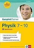 KomplettTrainer Physik 7.-10. Klasse. Gymnasium