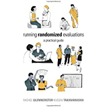 Running Randomized Evaluations – A Practical Guide