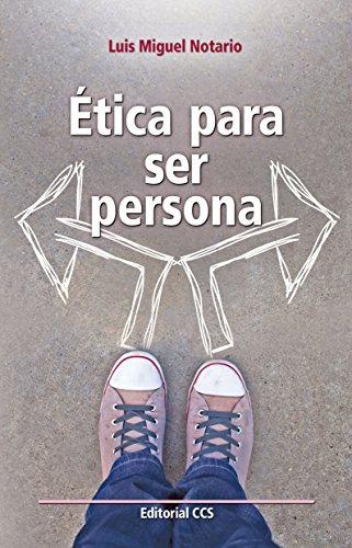 Ética para ser persona (Educar) de [Redondo, Luis Miguel Notario]